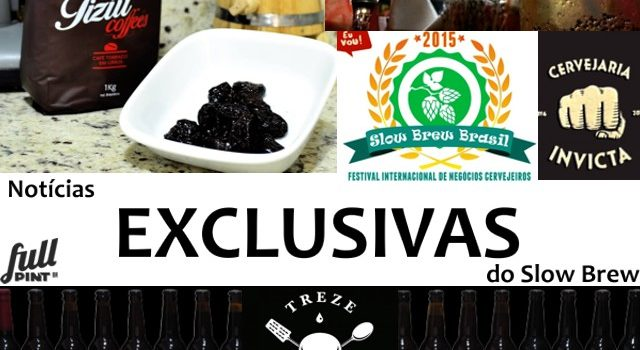 EXCLUSIVAS do Slow Brew